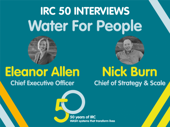 IRC 50 Interview with Water For People