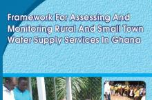 Framework for Assessing and Monitoring Rural and Small Town Water Supply in Ghana
