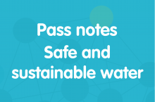 Pass notes safe and sustainable water