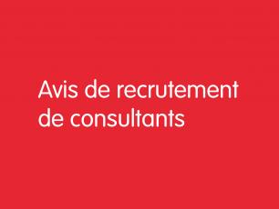 Avis de recrutement de consultants